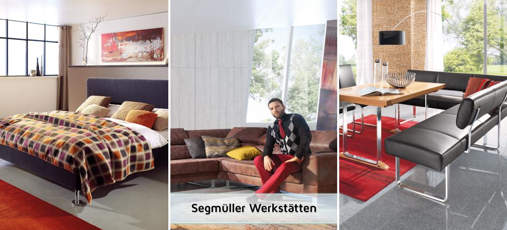 Segmüller Eigenproduktion - in Ihrem SEGMÜLLER Einrichtungshaus
